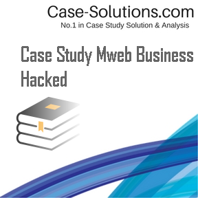 case study mweb business hacked