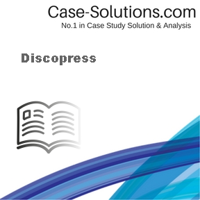 Discopress Case Solution