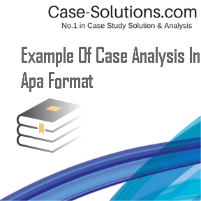 example of case analysis Often, as part of your course requirements, you will need to present your instructor with a written case analysis this may be an individual or a group report.