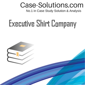 executive shirt company case analysis Executive summary nike inc was founded in 1962 by bill bowerman and phil knight as a partnership under the name, blue ribbon sports company analysis.