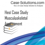 Hesi Case Study Musculoskeletal Assessment