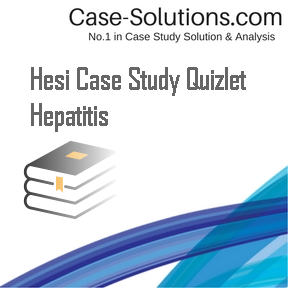 hepatitis hesi case study chad