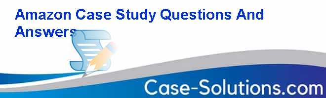 case study questions and answers How to answer case studies in marketing top 9 case interview questions answers  lúcia dénis sem business case study entrepreneurship case studies.