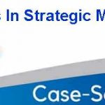 Case Analysis In Strategic Management