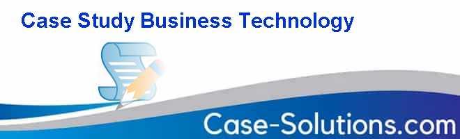 Case Study Business Technology