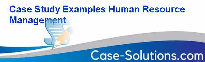 human resource management case studies with solution The purpose of this study is to optimally allocate the human resources to tasks   p-mdga was applied to solve a case study in a hotel, where the managers.