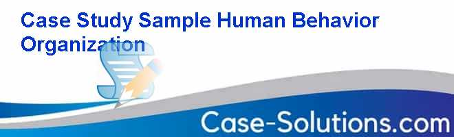 human behavior case study