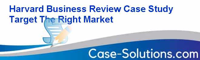 case study target the right market