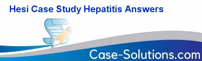 hesi case study hepatitis Flashcards and Study Sets | Quizlet