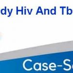 Hesi Case Study Hiv And Tb