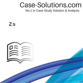 Zs Case Solution